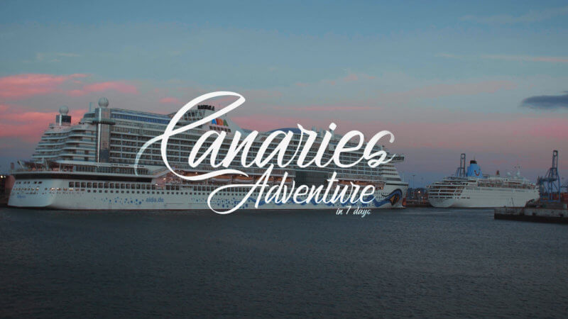 Canaries Adventure // Travel Film